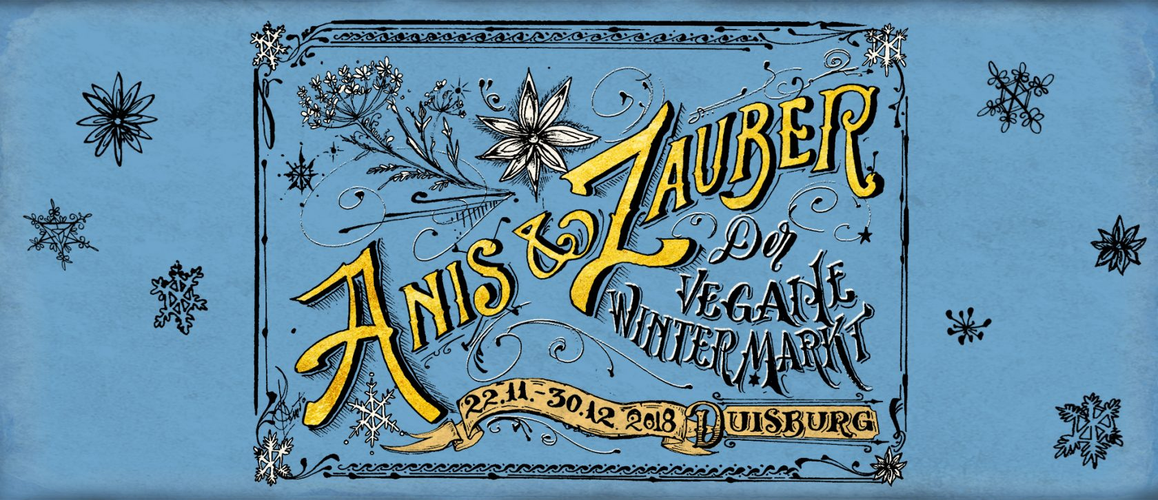 Anis & Zauber - der vegane Wintermarkt! Duisburg 22.11. - 30.12.2018